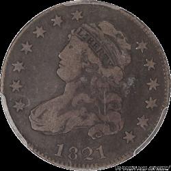 1821 Capped Bust Quarter PCGS, Nice Original Surfaces Fine 15