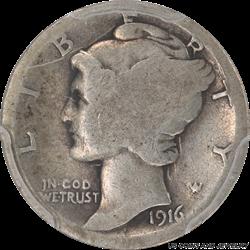 1916-D Mercury Dime PCGS AG03 Low Mintage of: 264,000
