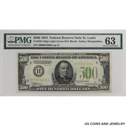 1934 $500 Federal Reserve Note - St Louis  PMG Uncirculated 63 (Closed Pin Holes) - S/N H00001000A
