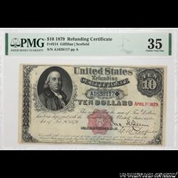 $10 1879 Refunding Certificate FR#214 VF35 PMG Minor Repair A1638117  VF-35