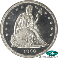 1860 Seated Liberty Dollar PCGS and CAC PR64CAM