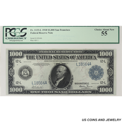 1918 $1000 Federal Reserve Note - San Francisco, PCGS 55 Choice About New - Lovely Note