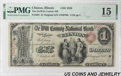 1872 $1  DeWitt CNB Clinton IL CH#1926 Fr# 382 PMG