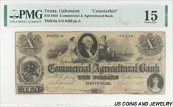 1848 $10 Galveston Commercial Ag Bank Note PMG