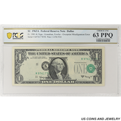 1963A $1 Federal Reserve Note, Fr. 1901-K,  PCGS  63 PPQ - Overprint Misalignment